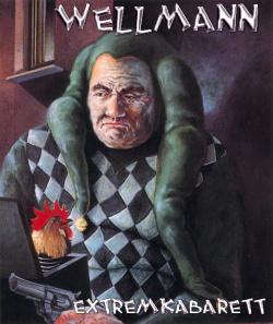 Wellmann eXtremkabarett