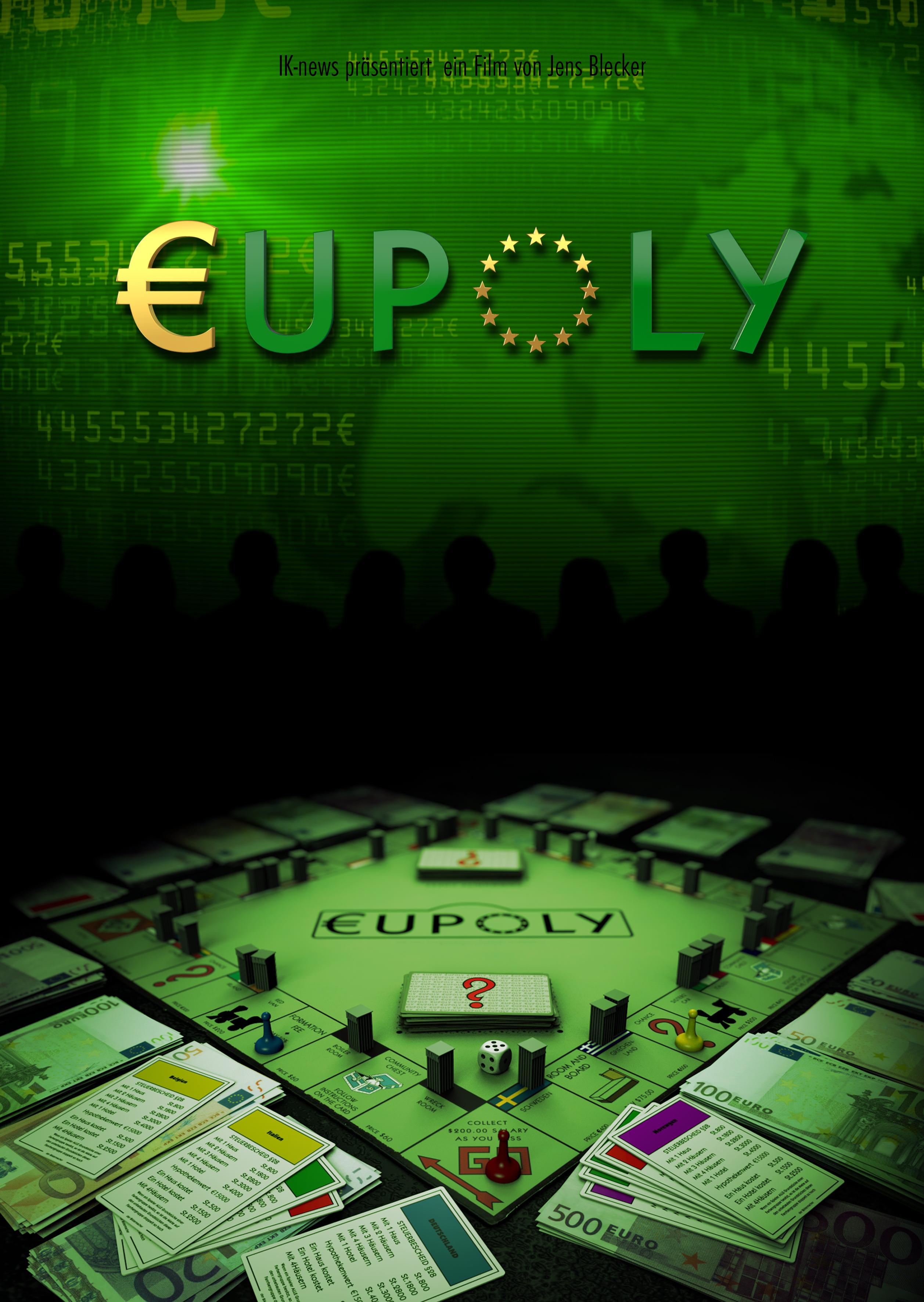 Jetzt DVD vorbestellen: EUPOLY - Ein europäischer Alptraum